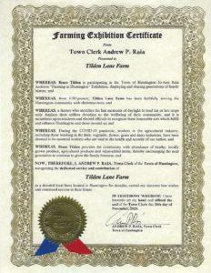 Certificate presented to Tilden Lane Farm to recognize our contributions to Huntington Town Hall's Farming Exhibition and to the life of Huntington Town.